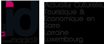 MAG'id – Magazine Gratuit Actualité culturelle et touristique en Sarre Lor Lux